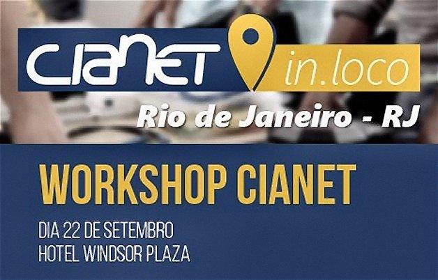 Workshop Gratuito Cianet – Rio de Janeiro/RJ – 22/09